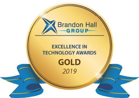 Brandon Hall 2019 Gold Award Excellence in Technology Gold Award for Best Advance in Unique Learning Technology